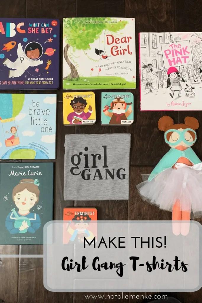 "Make this ""Girl Gang"" t-shirt for International Women's Day using a Cricut tutorial on www.nataliemenke.com"