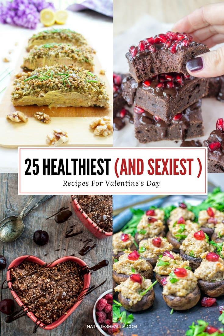 Spice up a romantic dinner with healthiest sexiest Valentine's Day Recipes - delicious appetizers, entrees, and desserts that will trigger feel-good mood and make your V-Day special and sexy. CLICK to read more or PIN for later! *** natalieshealth.com