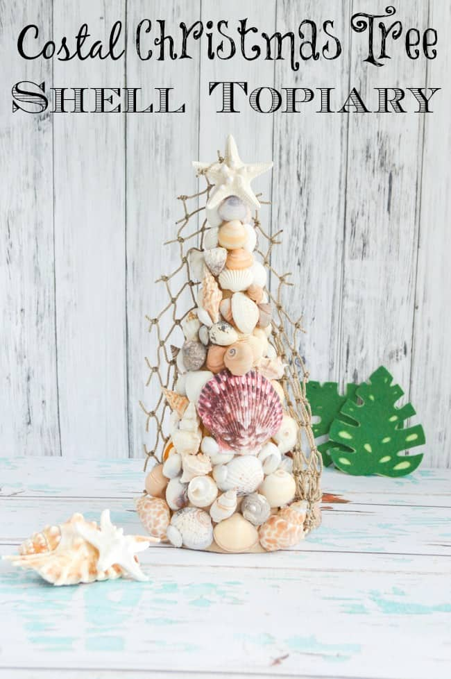 Costal Christmas Seashell Christmas Tree Topiary Tutorial