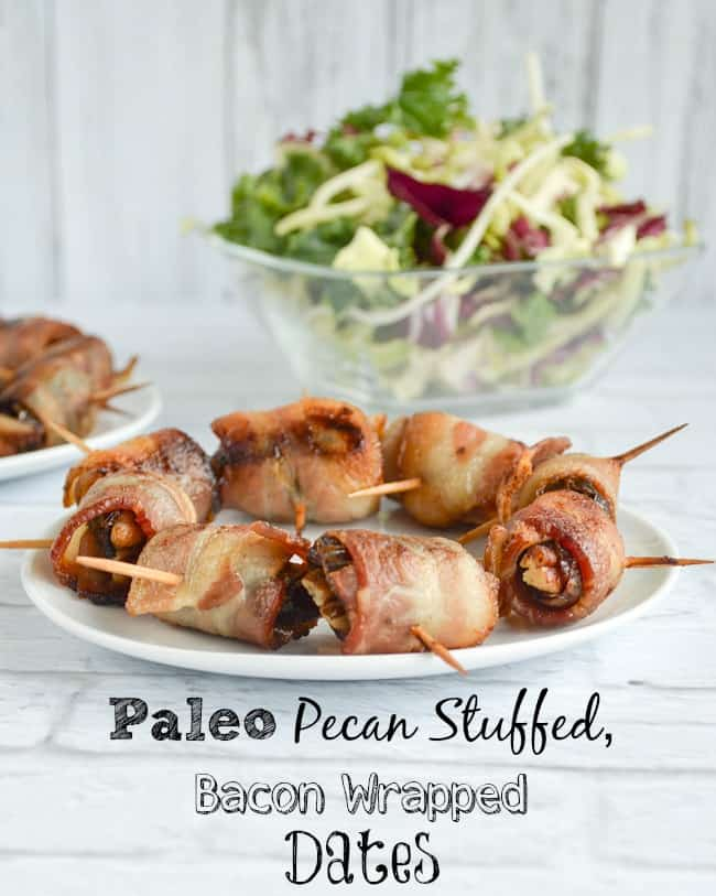 Paleo Pecan Stuffed Bacon Wrapped Dates Recipe
