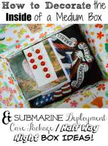 How to Think Outside the (Half Way) Box - Decorated Box Deployment Care Package for Submariners