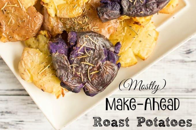 how to make roast potatoes ahead of time