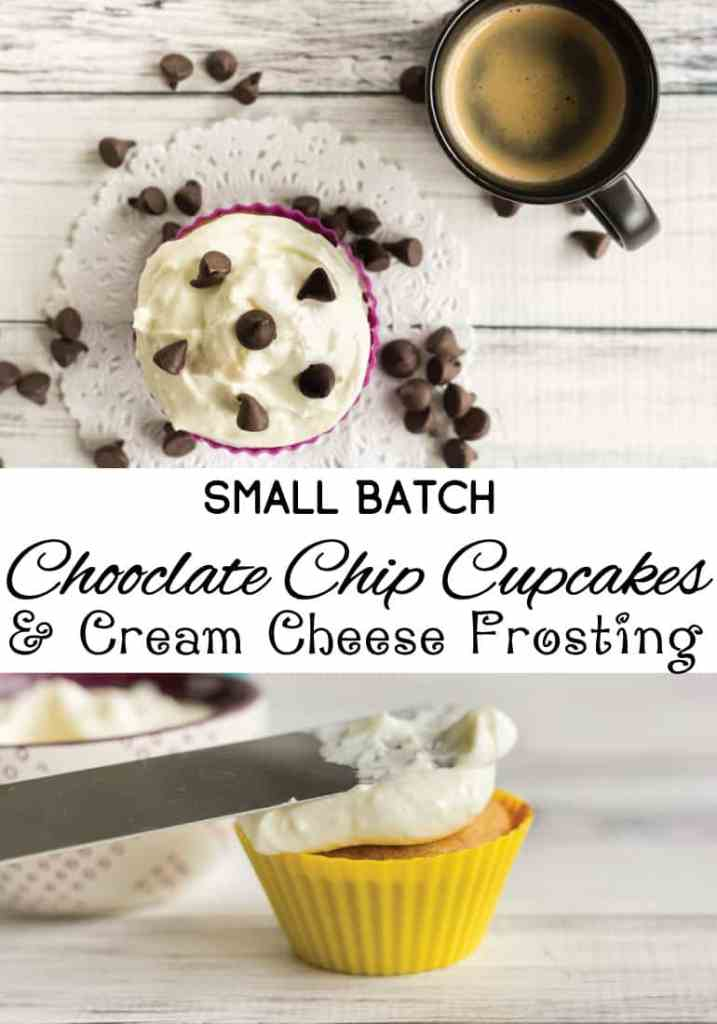 Small batch chocolate chip cupcakes and cream cheese frosting