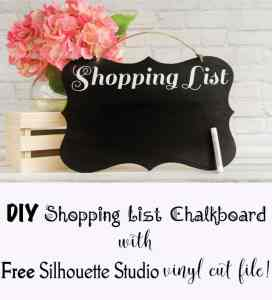 DIY Shopping List Chalkboard - with Free Silhouette cut File!
