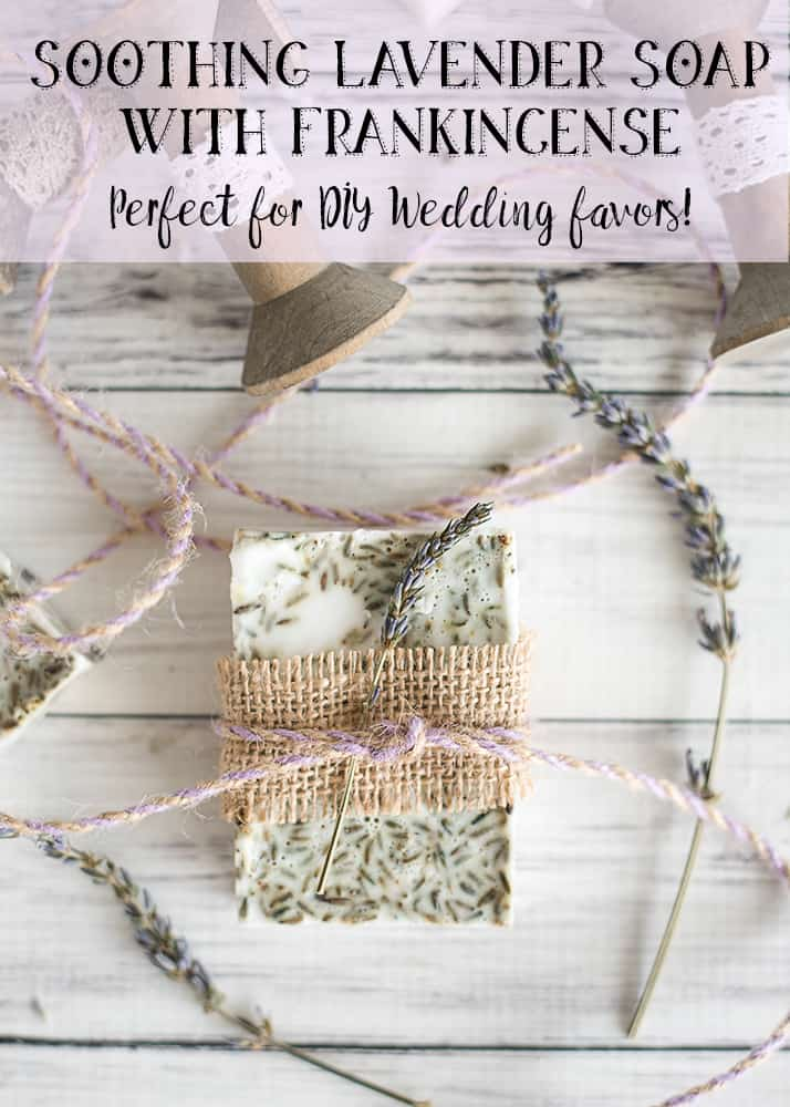 Soothing Lavender Soap Recipe with Frankincense DIY Wedding
