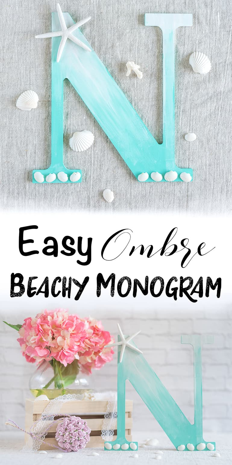 easy beachy ombre monogram tutorial