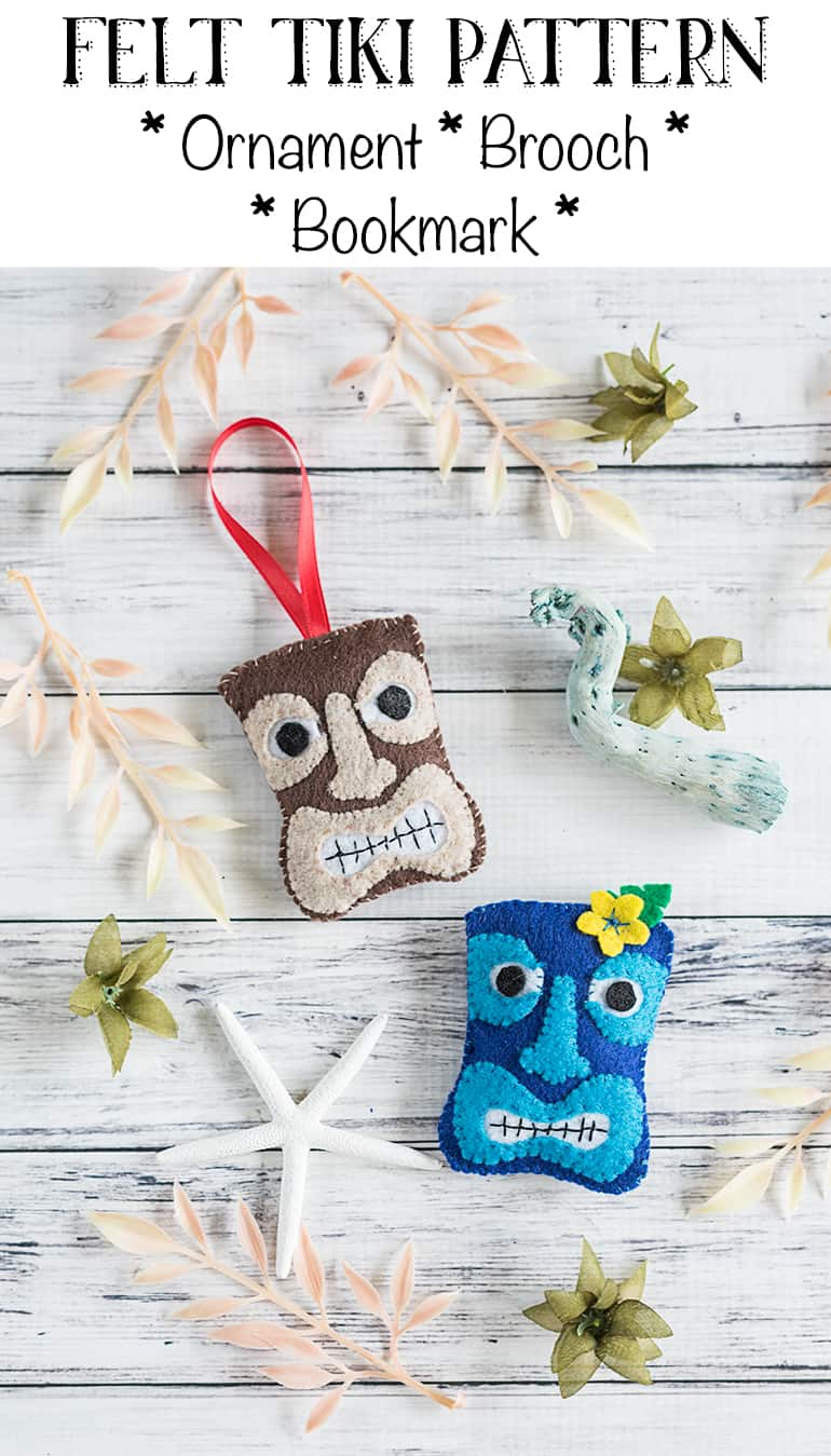 Tiki Felt Ornament Pattern – DIY Felt Tiki Bookmark, Ornament, and Brooch