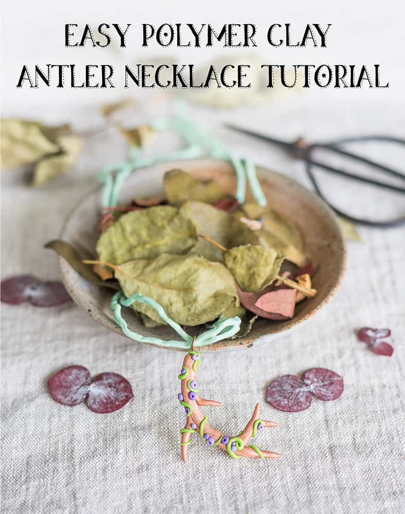 Easy Polymer Clay Antler Necklace Tutorial – DIY Woodland Necklace
