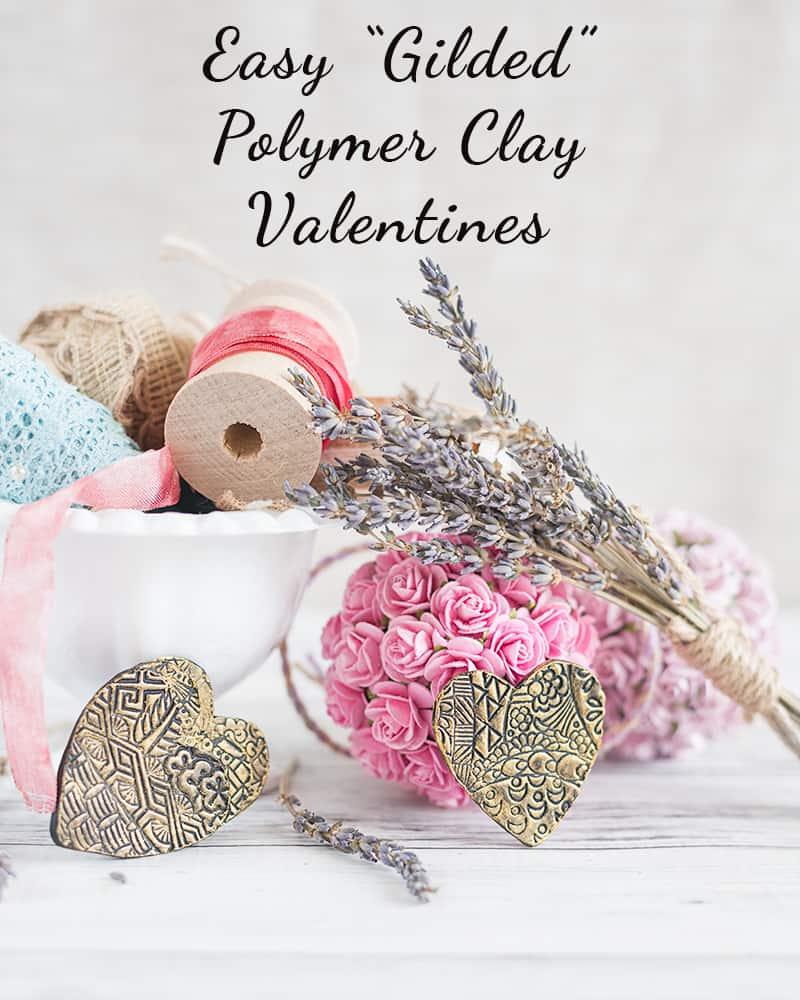 Easy Gilded Polymer Clay Valentines