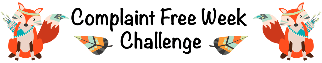 complaint free week challenge banner