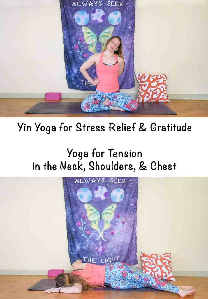 Yin yoga for stress relief - yoga for tension in the neck and shoulders