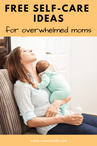 Free self-care ideas for overwhelmed moms. Free printable affirmation cards, too!