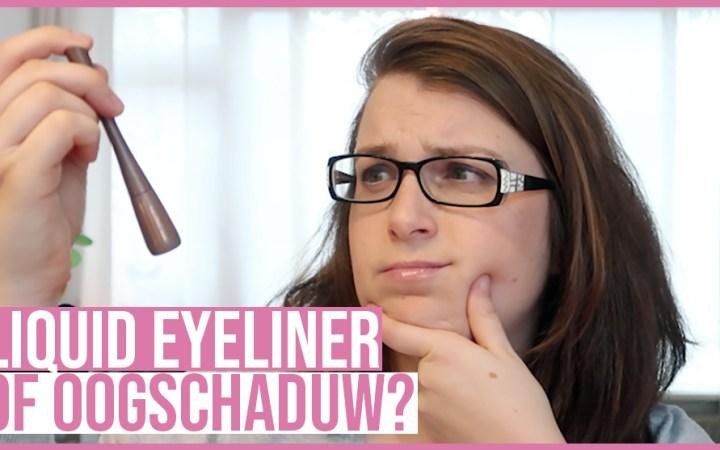eyeliner of oogschaduw