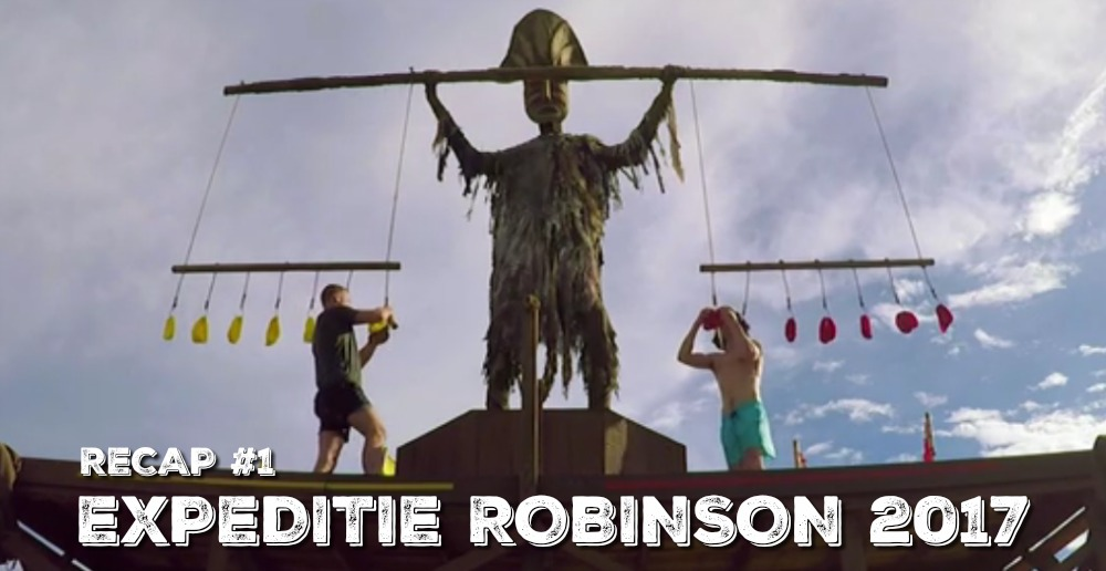 EXPEDITIE ROBINSON 2017 | Recap #1
