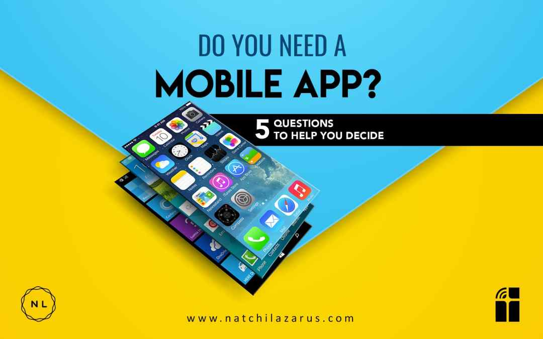 Does your Church Really Need a Mobile App? 5 Questions to Help You Decide
