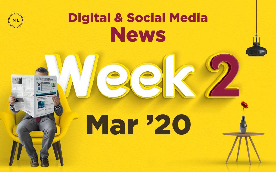 [Week 2, Mar 20] Digital & Social Media News for Nonprofits & Churches