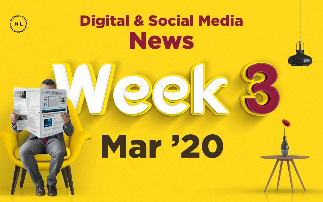 [Week 3, Mar 20] Digital & Social Media News for Nonprofits & Churches