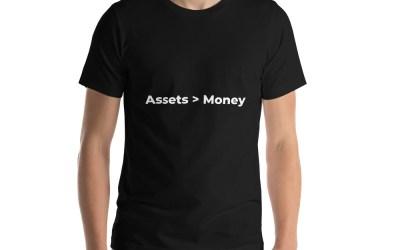 """""""Assets > Money"""" Short-Sleeve Unisex T-Shirt"""
