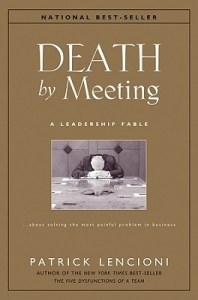 Death By Meeting Patrick Lencioni
