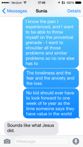 After getting home from camp, I had this extensive text conversation with my pastor. It hurts so much that there is so much hurt in the world.