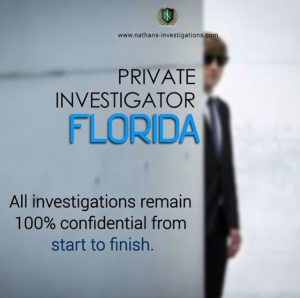 All of our private investigation services in Florida remain 100% confidential