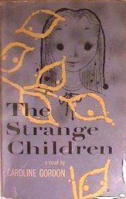Cover of The Strange Children by Caroline Gordon
