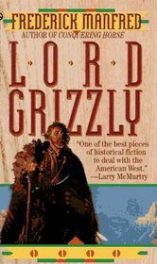 1955_Lord Grizzly by Frederick Manfred book cover