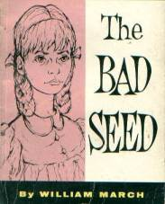 1955_The Bad Seed by William March book cover