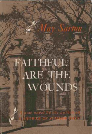 cover of Faithful Are the Wounds by May Sarton