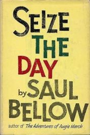 cover of Seize the Day by Saul Bellow