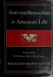 Anti-Intellectualism in American Life by Richard Hofstadter book cover