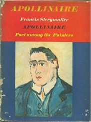 Apollinaire by Francis Steegmuller book cover