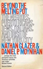 Beyond the Melting Pot by Nathan Glazer and Daniel P Moynihan book cover