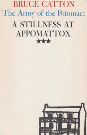 Bruce Catton , A Stillness at Appomattox, book cover