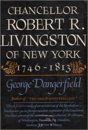 Chancellor Robert R. Livingston by George Dangerfield book cover