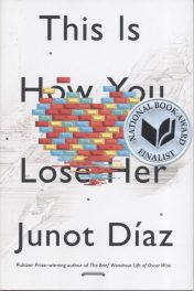 Fiction_Diaz_This Is How You Lose Her