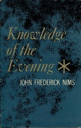 Knowledge of the Evening by John Frederick Nims book cover