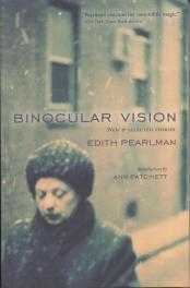 Binocular Vision by Edith Pearlman, book cover, 2011