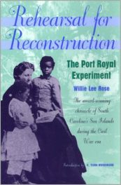 Rehearsal for Reconstruction- The Port Royal Experiment by willie lee rose book cover