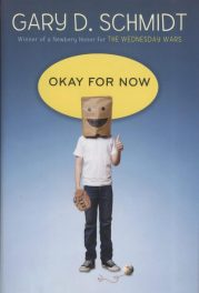 Schmidt's, Okay for Now book cover