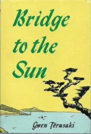 cover of Bridge to the Sun by Gwen Terasaki