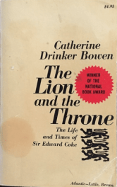 cover in The Lion and Throne by Catherine Drinker Bowen