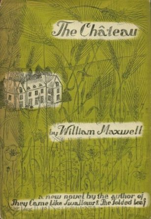 The Chateau by William Maxwell book cover