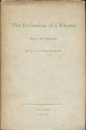 The Exclusions of Rhyme by j v cunningham book cover