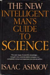 The Intelligent Man's Guide to Science by Isaac Asimov book cover