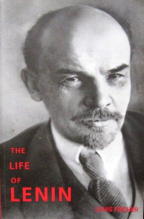 The Life of Lenin by Lewis Fischer