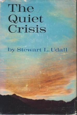 The Quiet Crisis by Stewart L Udall book cover