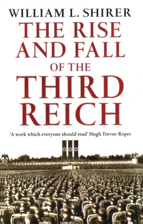 The Rise and Fall of the Third Reich by William L. Shirer book cover