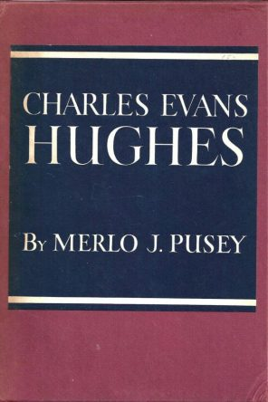 Merlo Pusey - Charles Evans Hughes book cover, 1952