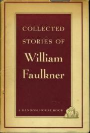 The Collected Stories of William Faulkner by William Faulkner book cover, 1951